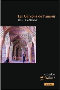 Ghazi Rabihavi - Les Garçons de l'amour.