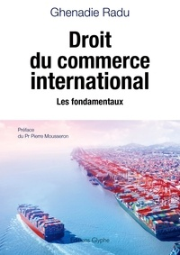 Ghenadie Radu - Droit du commerce international.