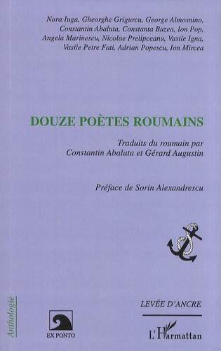 Gheorghe Grigurcu - Douze poètes roumains.