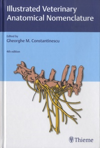 Gheorghe M. Constantinescu - Illustrated Veterinary Anatomical Nomenclature.