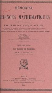 Gheorghe Vranceanu et  Académie des sciences de Paris - Les espaces non holonomes.