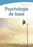 Ghéorghiï Grigorieff - Psychologie de base.