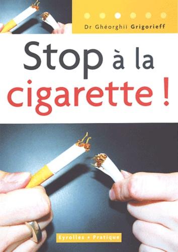 Ghéorghiï Grigorieff - Stop à la cigarette !.