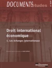 GHERARI HABIB - Droit international économique - Tome 1, les échanges internationaux.