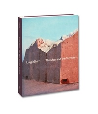 Ghirri Luigi - The Map & The Territory (Spanish edition).