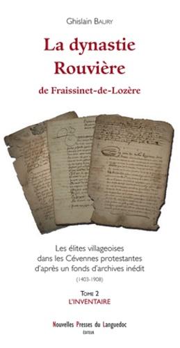 Ghislain Baury - La dynastie Rouvière - Tome 2, L'inventaire.