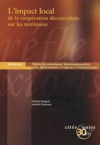 Ghislain Brégeot et Isabelle Chenevez - L'impact local de la coopération décentralisée sur les territoires.