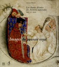 Deedr.fr Images du pouvoir royal - Les chartes décorées des Archives nationales XIIIe-XVe siècle Image