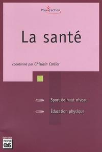Ghislain Carlier - La santé.