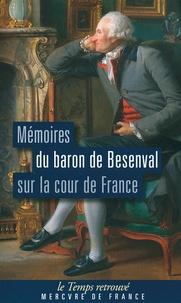Feriasdhiver.fr Mémoires du baron de Besenval sur la cour de France Image
