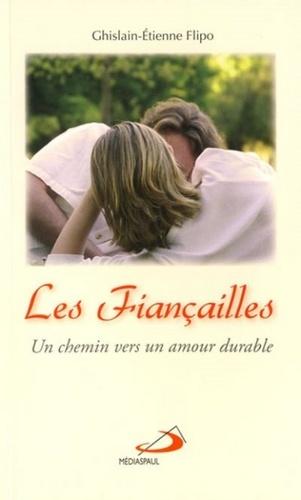 Ghislain-Etienne Flipo - Les fiançailles - Un chemin vers un amour durable.