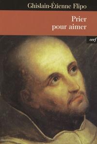 Ghislain-Etienne Flipo - Prier pour aimer - L'évolution de la prière.