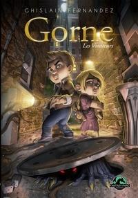 Ghislain Fernandez - Gorne Tome 1 : Les Vorateurs.