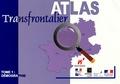 Ghislain Geron et Denis Huret - Atlas Transfrontalier - Tome 1, Démographie.