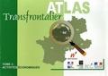 Ghislain Geron et Denis Huret - Atlas transfrontalier - Tome 3, Activités économiques.