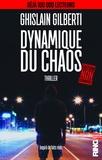Ghislain Gilberti - Dynamique du chaos.