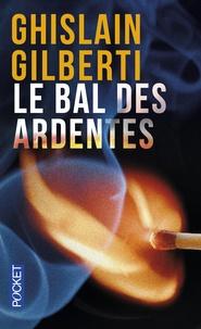 Ghislain Gilberti - Le Bal des ardentes.