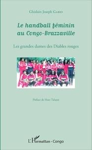 Le handball féminin au Congo-Brazzaville - Les grandes dames des Diables rouges.pdf