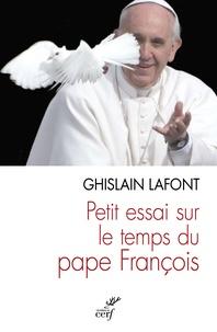 Ghislain Lafont - Petit essai sur le temps du pape François - Polyèdre émergent et pyramide renversée.