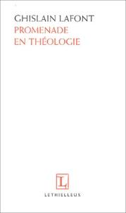 Ghislain Lafont - Promenade en théologie.
