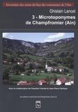 Ghislain Lancel - Les microtoponymes de Champfromier (Ain).