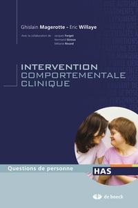 Ghislain Magerotte et Eric Willaye - Intervention comportementale clinique - Se former à l'ABA.