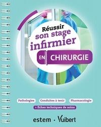 Ghislain Morange - Réussir son stage infirmier en chirurgie.