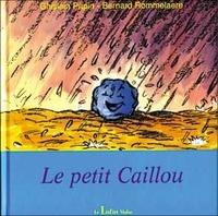Ghislain Papin et Bernard Rommelaere - Le petit caillou.
