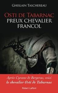 Livres gratuits à télécharger sur ipad 3 Osti de Tabarnac, preux chevalier francol dans Boutons hors les Unifols ! par Ghislain Taschereau CHM RTF PDB