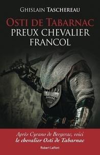 Ghislain Taschereau - Osti de Tabarnac - Preux chevalier Francol.