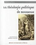 Ghislain Waterlot - La théologie politique de Rousseau.