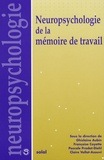 Ghislaine Aubin et Françoise Coyette - Neuropsychologie de la mémoire de travail.