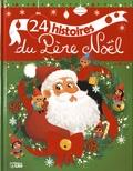 Ghislaine Biondi et Muriel Zürcher - 24 histoires du Père Noël.