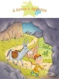 Ghislaine Biondi et Delphine Vaufrey - Stories to Read to Big Boys an  : A Genie's Appetite - Fantasy Stories, Stories to Read to Big Boys and Girls.