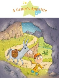 Ghislaine Biondi et Delphine Vaufrey - A Genie's Appetite - Fantasy Stories, Stories to Read to Big Boys and Girls.
