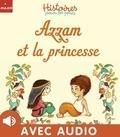 Claire Frossard et Ghislaine Biondi - Azzam et la princesse.