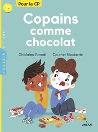 Ghislaine Biondi et  Colonel Moutarde - Copains comme chocolat.