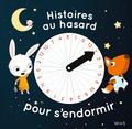 Ghislaine Biondi et Charlotte Grossetête - Histoires au hasard pour s'endormir.