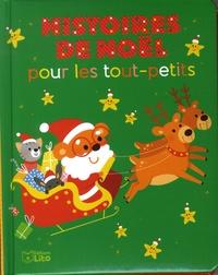 Ghislaine Biondi et Marie Morey - Histoires de Noël pour les tout-petits.