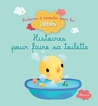 Ghislaine Biondi et Carine Hinder - Histoires pour faire sa toilette.