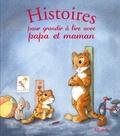 Ghislaine Biondi et Maëlle C - Histoires pour grandir à lire avec papa et maman.