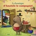 Ghislaine Biondi et Lucy Fleming - La boutique d'Anatole le campagnol.