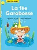 Ghislaine Biondi et Maria Karipidou - La fée Garobosse.