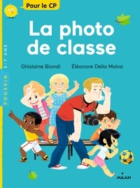 La photo de classe - Ghislaine Biondi |