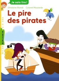 Ghislaine Biondi - Le pire des pirates.