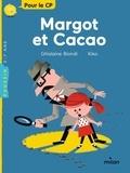 Ghislaine Biondi et  Kiko - Margot et cacao.