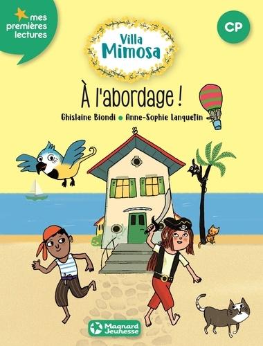 Villa Mimosa Tome 2 A l'abordage !