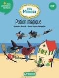 Ghislaine Biondi et Anne-Sophie Lanquetin - Villa Mimosa Tome 3 : Potion magique.