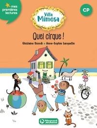 Ghislaine Biondi et Anne-Sophie Lanquetin - Villa Mimosa Tome 4 : Quel cirque !.