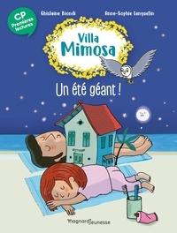 Ghislaine Biondi et Anne-Sophie Lanquetin - Villa Mimosa Tome 5 : Un été géant.
